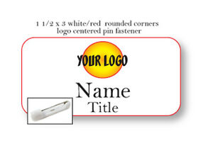 1 WHITE RED NAME BADGE COLOR LOGO CENTERED 2 LINES OF IMPRINT PIN FASTENER
