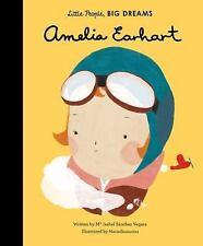 Little People, Big Dreams: Amelia Earhart by Ma Isabel Sanchez Vegara (2016, Hardcover)