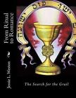 From Ritual to Romance: The Search for the Grail by Jessie L Weston (Paperback / softback, 2013)