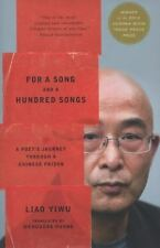 For a Song and a Hundred Songs: A Poet's Journey through a Chinese Pri-ExLibrary