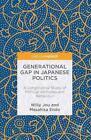 Generational Gap in Japanese Politics von Masahisa Endo und Willy Jou (2016, Gebundene Ausgabe)