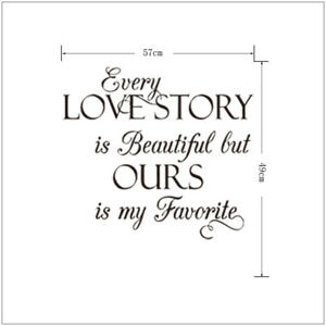 Inspiration Every Love Story Is Beautiful Decor Vinyl Wall Decal