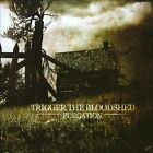 Purgation [PA] by Trigger the Bloodshed (CD, 2008, Metal Blade)