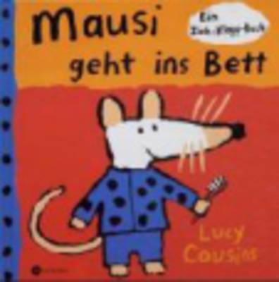 Mausi geht ins Bett: Ein Zieh-Klapp-Buch by Lucy... | Book | condition very good