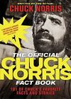 The Official Chuck Norris Fact Book : 101 of Chuck's Favorite Facts and Stories by Chuck Norris (2009, Paperback)