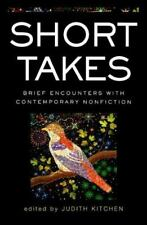 Short Takes: Brief Encounters with Contemporary Nonfiction