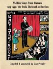 Yiddish Songs from Warsaw 1929-1934: The Itzik Zhelonek Collection by Jane Peppler (Paperback / softback, 2014)
