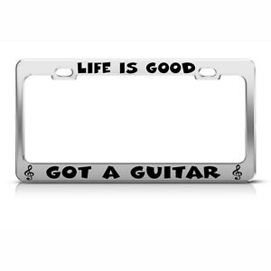 Marvelous Image Is Loading LIFE IS GOOD GOT A GUITAR Chrome License