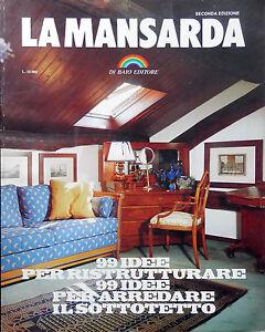 LA MANSARDA - 99 IDEE per RISTRUTTURARE il SOTTOTETTO - DI BAIO ED- - Italia - LA MANSARDA - 99 IDEE per RISTRUTTURARE il SOTTOTETTO - DI BAIO ED- - Italia