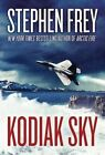 Kodiak Sky by Stephen Frey (Paperback, 2014)