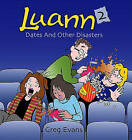 Luann 2: Dates and Other Disasters by Greg Evans (Paperback, 2004)