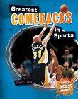 Greatest Comebacks in Sports by Dustin Long (Hardback, 2013)