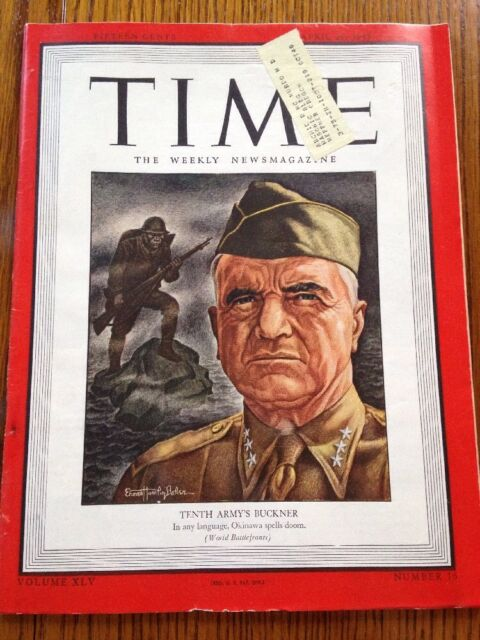 TIME Magazine April 16, 1945 Tenth Army's Buckner, World Battlefronts WWll