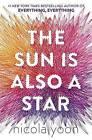 The Sun Is Also a Star by Nicola Yoon (Hardback, 2016)