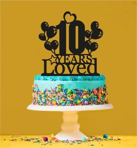 Image Is Loading 10th Birthday Loved Cake Topper 10 Years Old