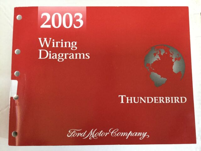 2003 Ford Thunderbird Electrical Wiring Diagrams Book