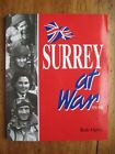 Surrey at War by Bob Ogley (Paperback, 1995)