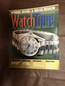 New Watch Time Magazine of Fine Watches Rolex Review Ltd Ed March 2007 WatchTime