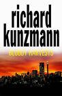 Bloody Harvests by Richard Kunzmann (Paperback, 2005)