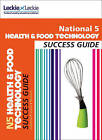 National 5 Health and Food Technology Success Guide by Gail Reid, Kat Cameron, Leckie & Leckie, Karen Coull (Paperback, 2013)