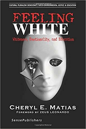 Feeling White Whiteness, Emotionality, and Education Cultural Pluralism, Democra 2