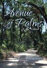 Avenue of Palms by Athena Lark (Hardback, 2013)
