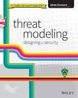 Threat Modeling: Designing for Security by Adam Shostack (Paperback, 2014)