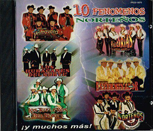 10 Fenomenos Norteños (2000) Los Huracanes Del Norte, Polo Urias, Los Nor.. [CD]