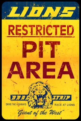 Lions Drag Strip Restricted Pit Area Aluminum Sign Drag Racing Hot Rat Rod NHRA