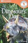 DK Readers L1: Dinosaur's Day by Thomson Ruth (Hardback, 2009)