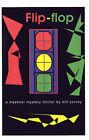 Flip-flop by Bill Conroy (Paperback, 2001)