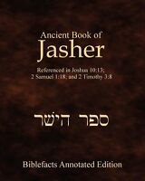 Ancient Book Of Jasher: Referenced In Joshua 10:13; 2 Samuel 1:18 By Ken Johnson on sale