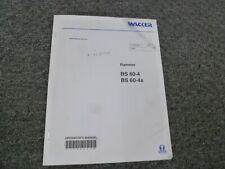 Wacker Neuson Bs60 4 Bs60 4s Vibratory Rammer Owner Operator Maintenance Manual