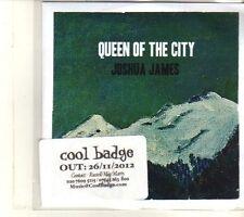 (DT926) Joshua James, Queen Of The City - 2012 DJ CD