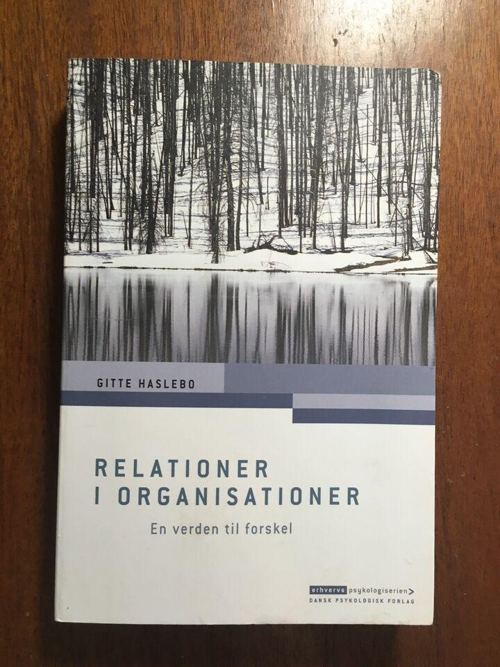 Relationer I Organisationer , Gitte Haslebo, anden bog