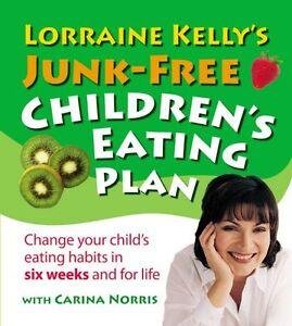 Lorraine-Kelly-Junk-Free-Enfants-Manger-Plan-Tout-Neuf-Envoi-GB
