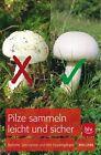 Pilze sammeln leicht und sicher von Rita Lüder (2012, Kunststoffeinband)