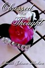 Obsessed with Thought by Sparkle Johnson-Blackson (Paperback, 2006)