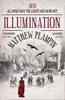 Illumination by Matthew Plampin (Paperback, 2012)