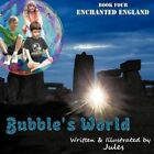 Bubble's World Book Four Enchanted England 9781452054070 by Jules Paperback