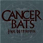 Cancer Bats - Hail Destroyer (2008)  CD  NEW  SPEEDYPOST