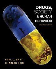 Drugs, Society, and Human Behavior by Charles J. Ksir, Carl L. Hart and...