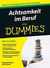 Achtsamkeit im Beruf Fur Dummies by Shamash Alidina, Juliet Adams (Paperback, 2015)