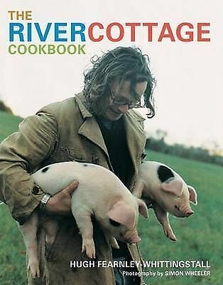 The River Cottage Cookbook by Hugh Fearnley-Whittingstall (Hardback)