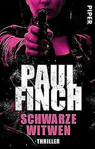 Schwarze Witwen : Thriller Lucy-Clayburn-Reihe 1 Allemand Edition Paul Finch