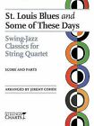 St. Louis Blues and Some of These Days: Swing-Jazz Classics for String Quartet Strings Charts Series by Professor of Jewish Studies Jeremy Cohen (Paperback / softback, 2008)