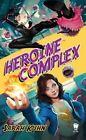 Heroine Complex by Sarah Kuhn (Paperback / softback, 2016)