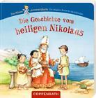 Die Geschichte vom heiligen Nikolaus (2017, Gebundene Ausgabe)