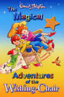 The Magical Adventures of the Wishing Chair by Enid Blyton (Paperback, 2004)
