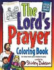 The Lord's Prayer Coloring Book by Shirley Dobson (Paperback / softback, 2016)